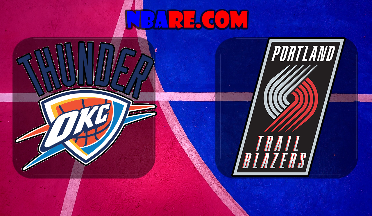 oklahoma city thunder vs portland trail blazers � nba full